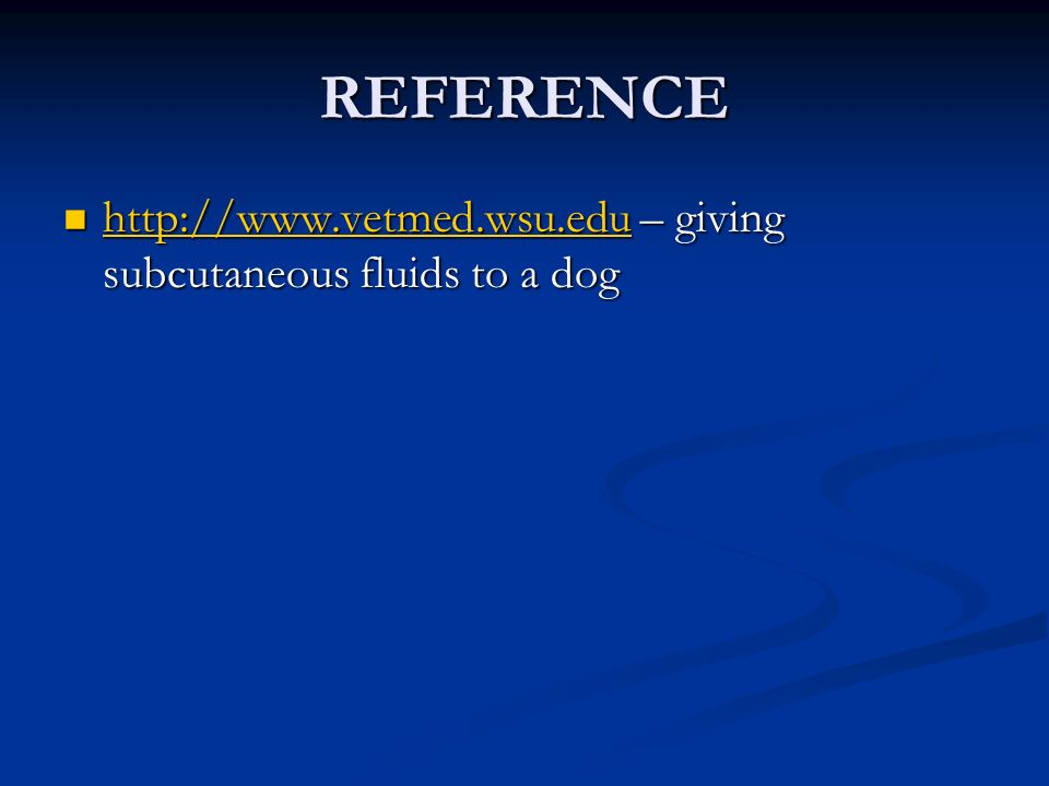 REFERENCE   – giving subcutaneous fluids to a dog