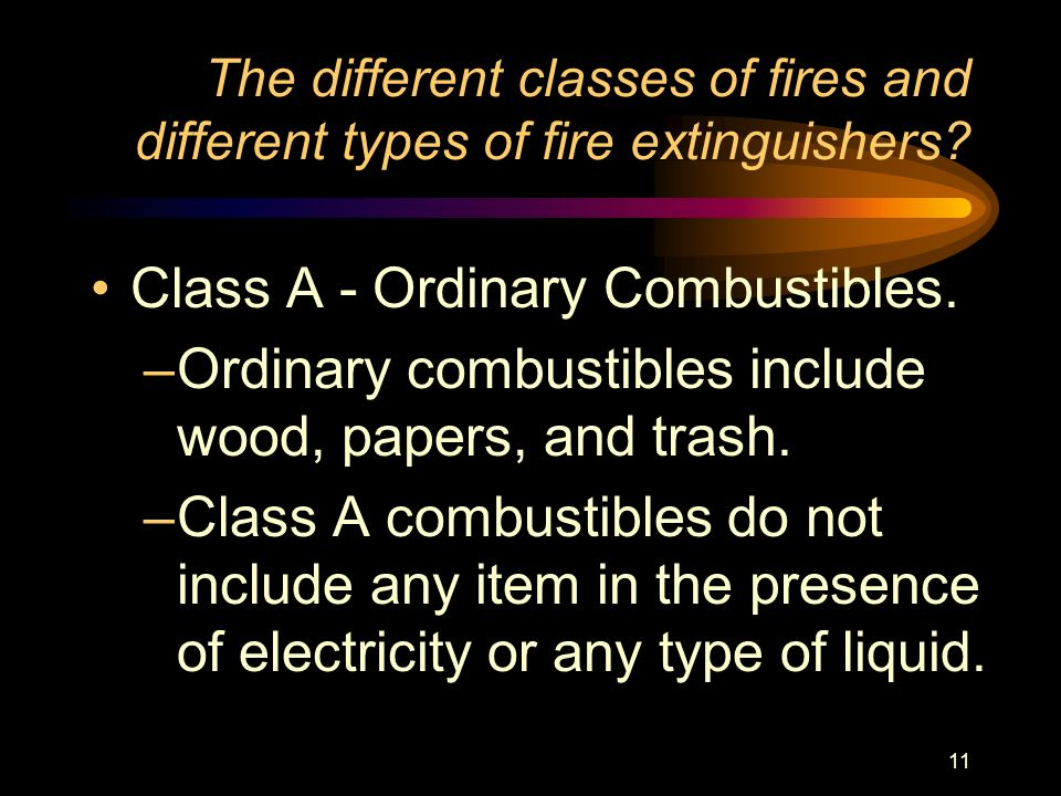 Class A - Ordinary Combustibles.