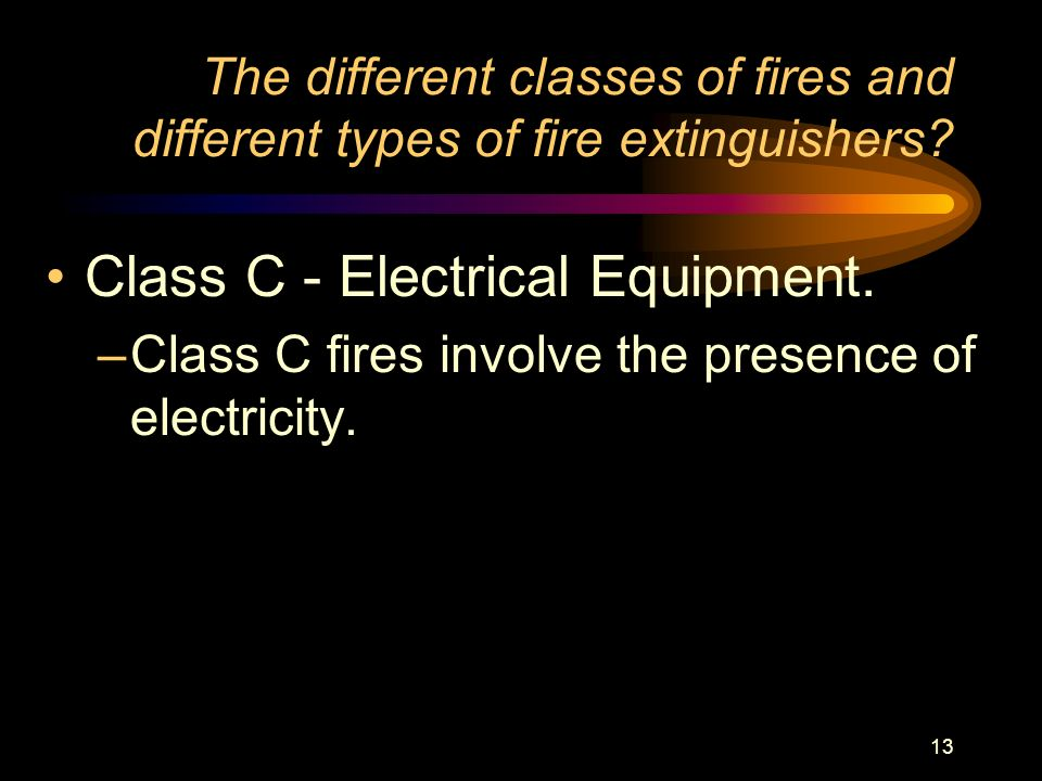 Class C - Electrical Equipment.