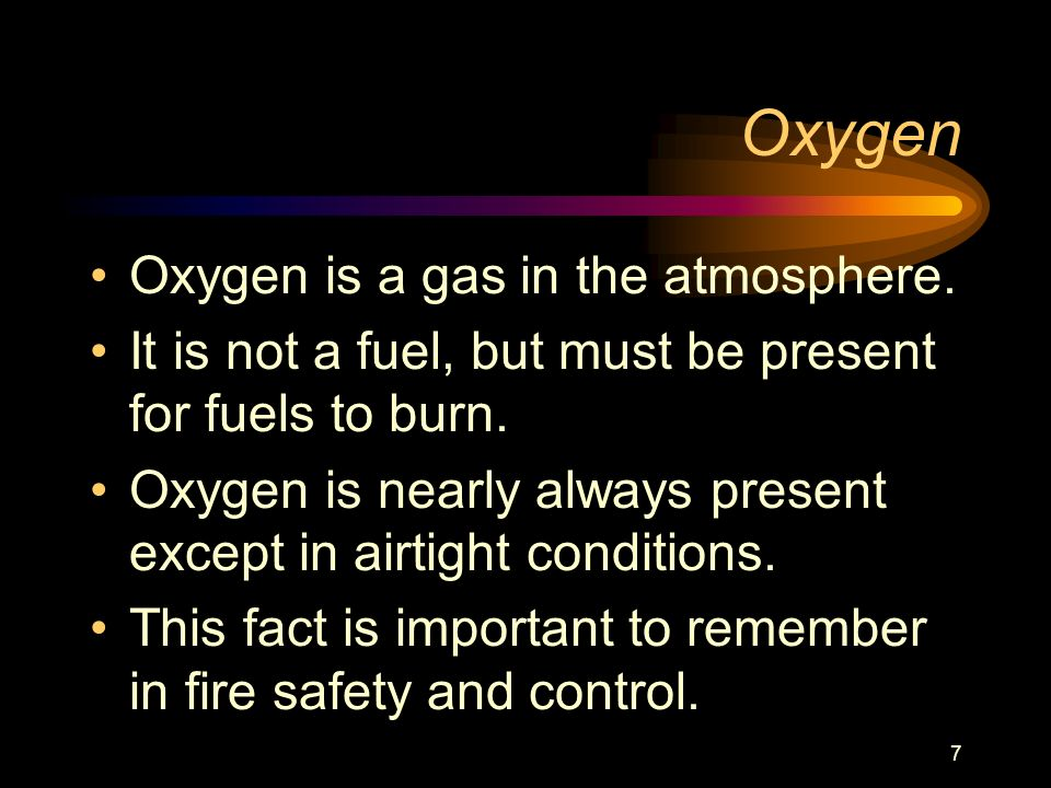 Oxygen Oxygen is a gas in the atmosphere.