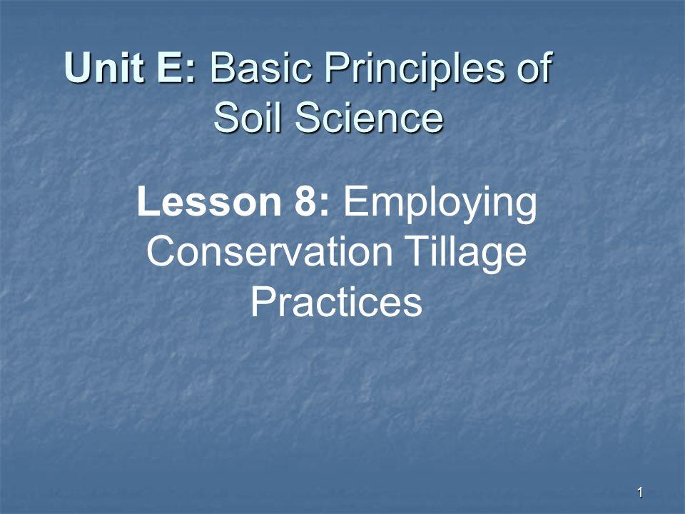 Unit E: Basic Principles of Soil Science