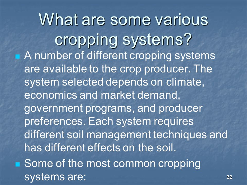 What are some various cropping systems