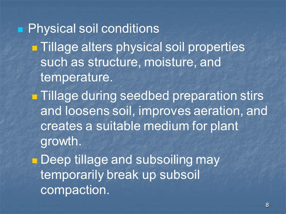 Physical soil conditions