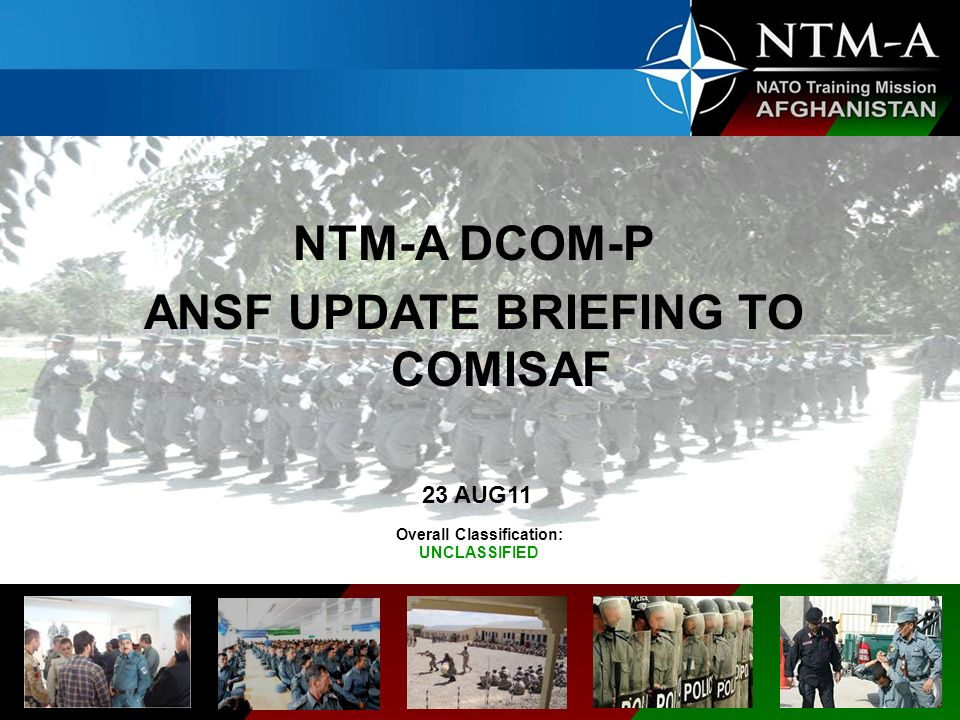 ANSF UPDATE BRIEFING TO COMISAF