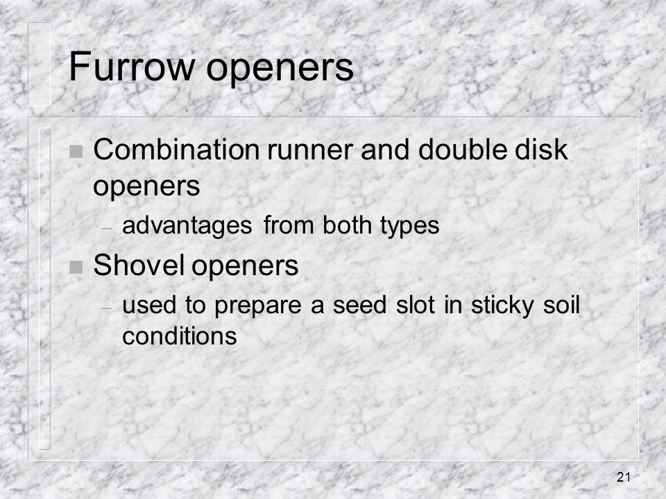Furrow openers Combination runner and double disk openers
