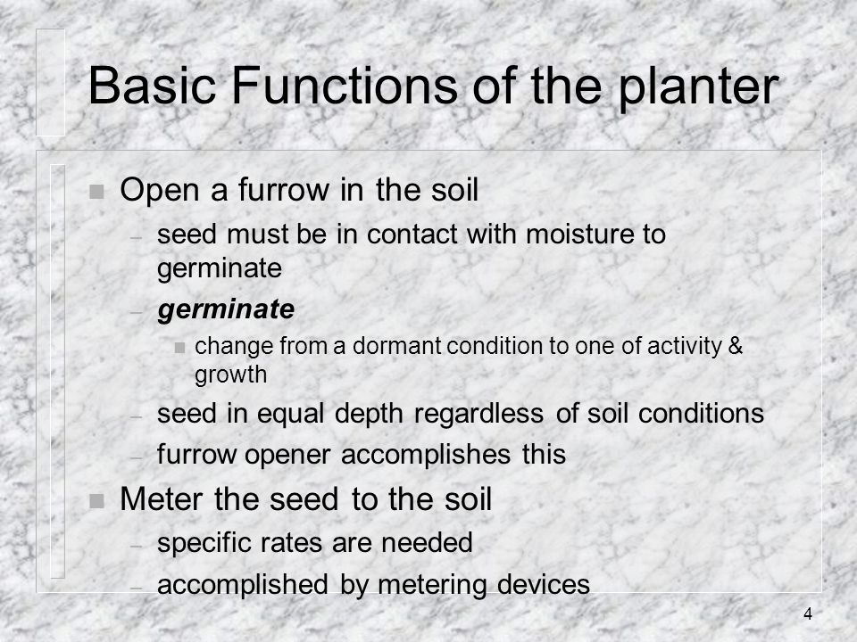 Basic Functions of the planter