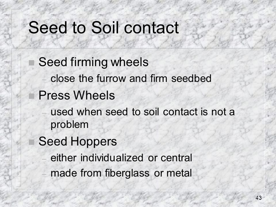 Seed to Soil contact Seed firming wheels Press Wheels Seed Hoppers