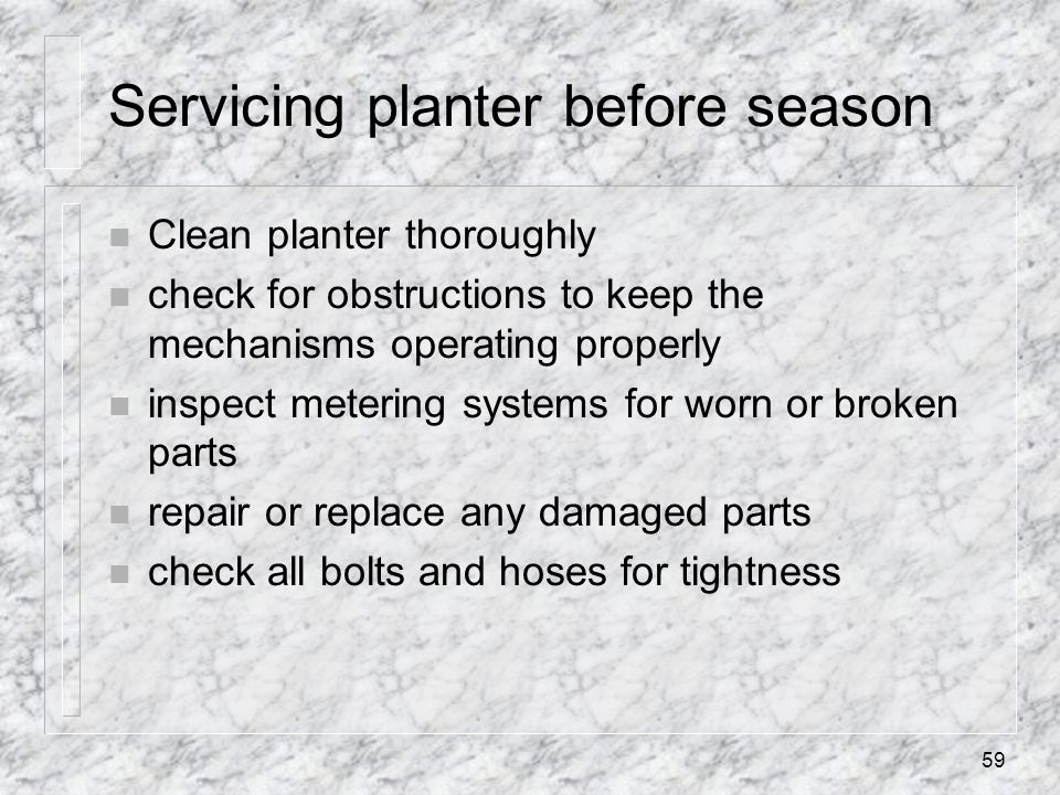 Servicing planter before season