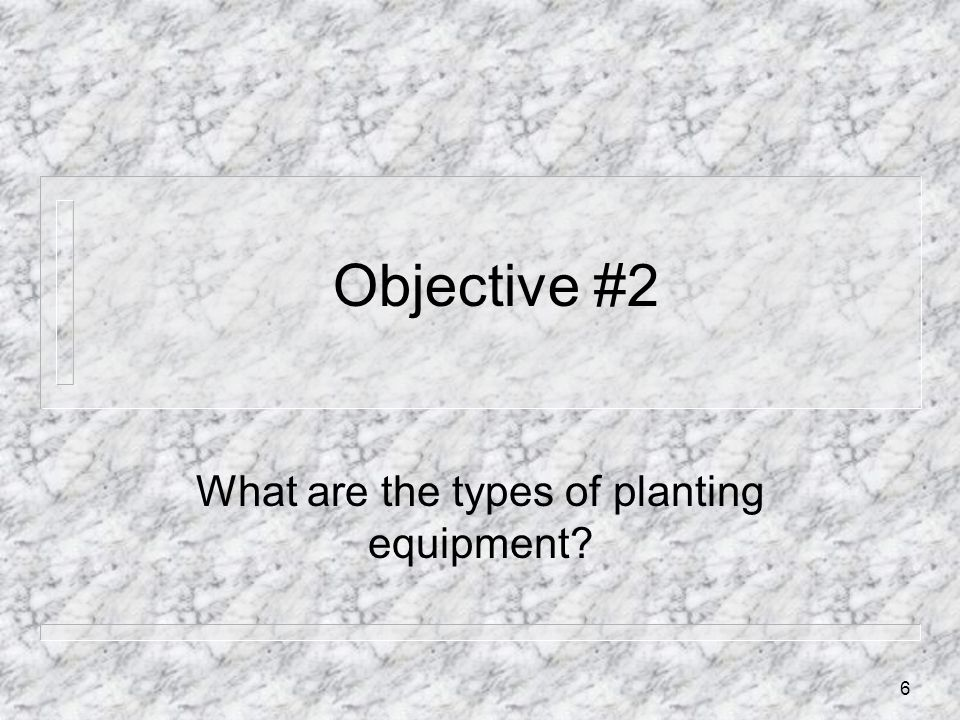 What are the types of planting equipment