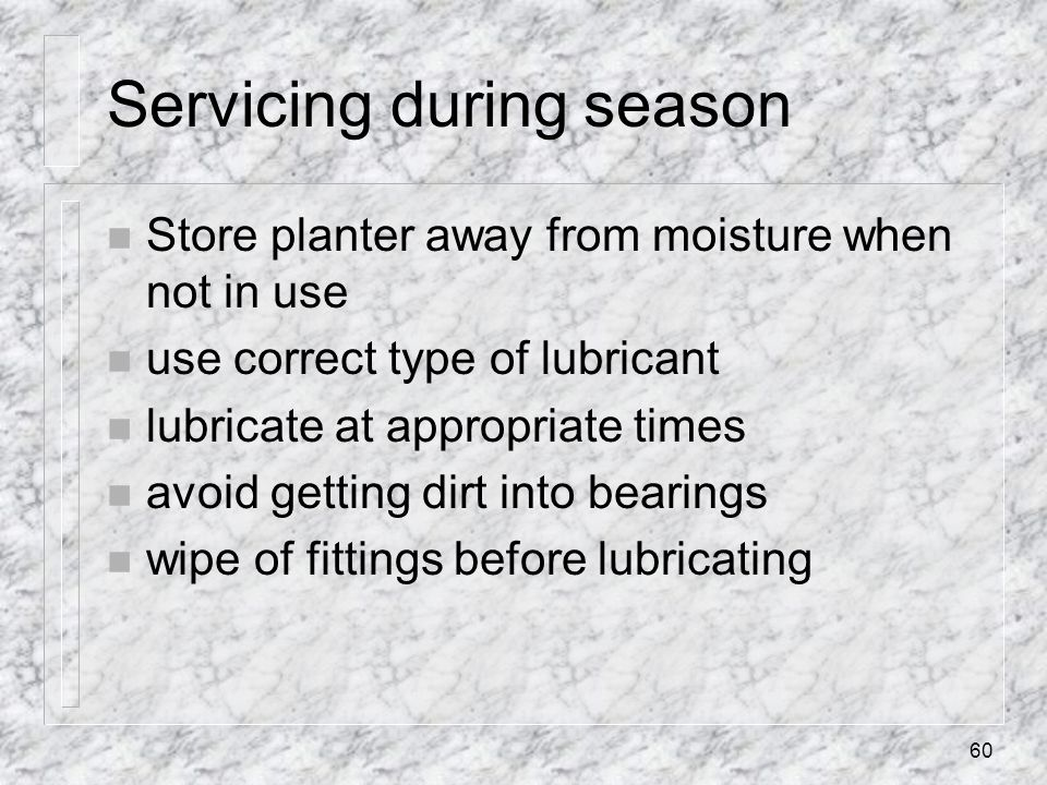 Servicing during season