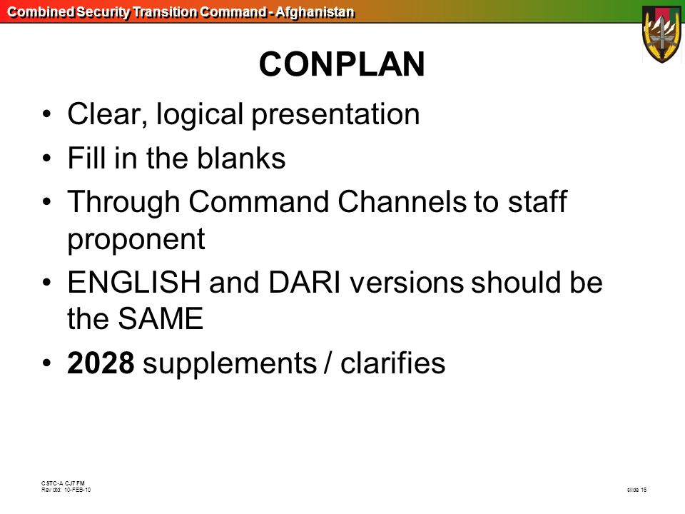 CONPLAN Clear, logical presentation Fill in the blanks