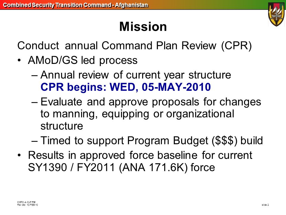 Mission Conduct annual Command Plan Review (CPR) AMoD/GS led process