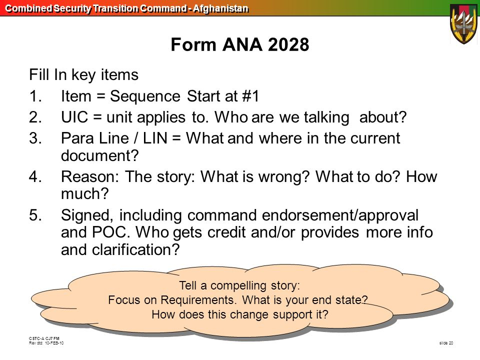 Form ANA 2028 Fill In key items Item = Sequence Start at #1