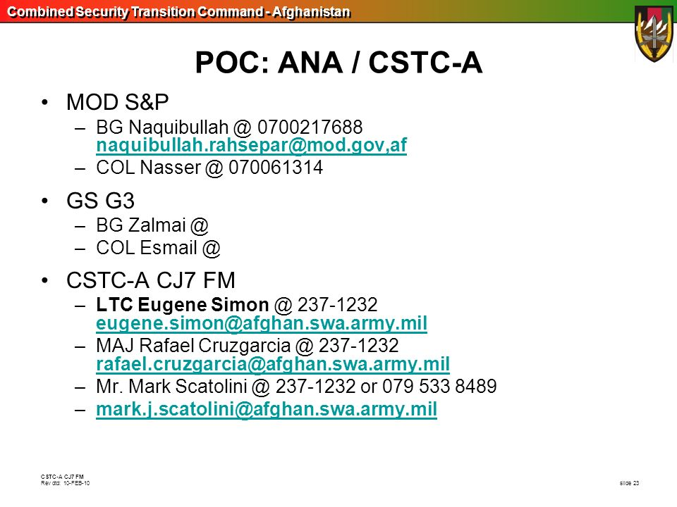 POC: ANA / CSTC-A MOD S&P GS G3 CSTC-A CJ7 FM
