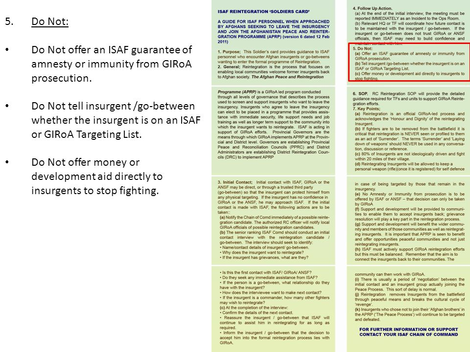 Do Not: Do Not offer an ISAF guarantee of amnesty or immunity from GIRoA prosecution.