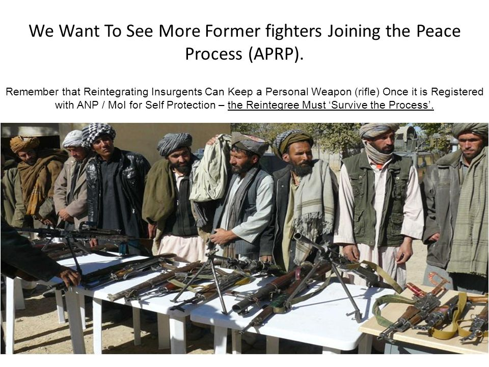 We Want To See More Former fighters Joining the Peace Process (APRP).