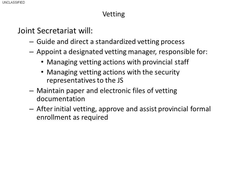 Joint Secretariat will: