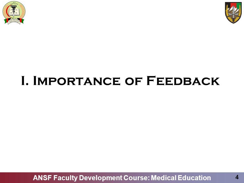 I. Importance of Feedback