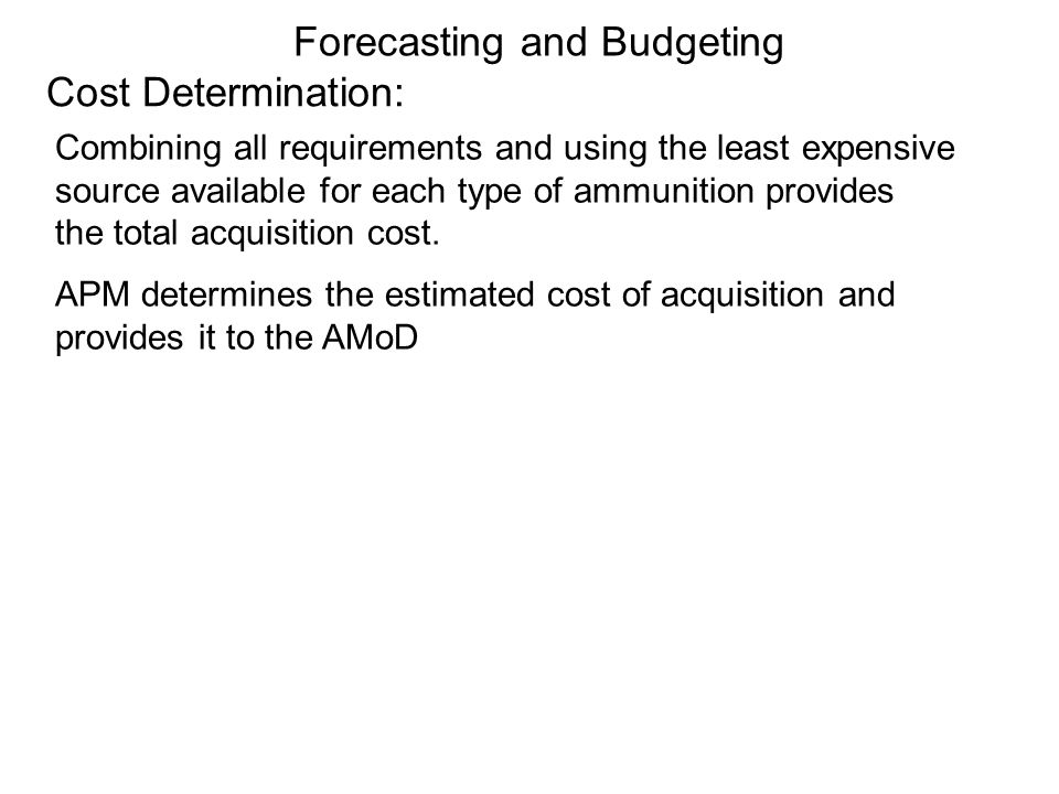 Forecasting and Budgeting Cost Determination: