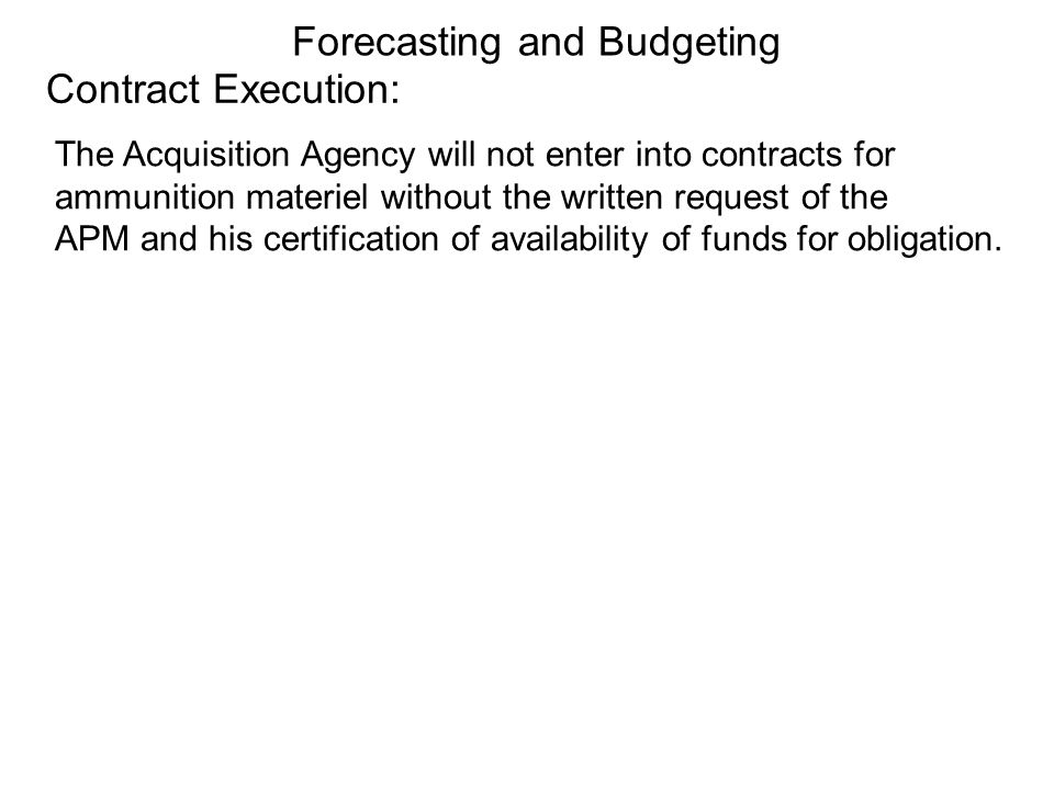 Forecasting and Budgeting Contract Execution:
