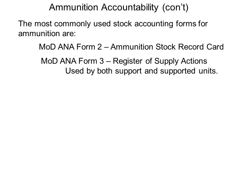 Ammunition Accountability (con't)