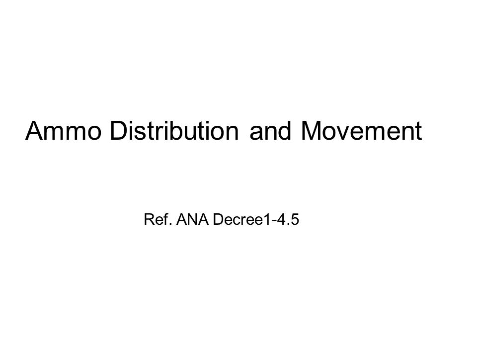 Ammo Distribution and Movement