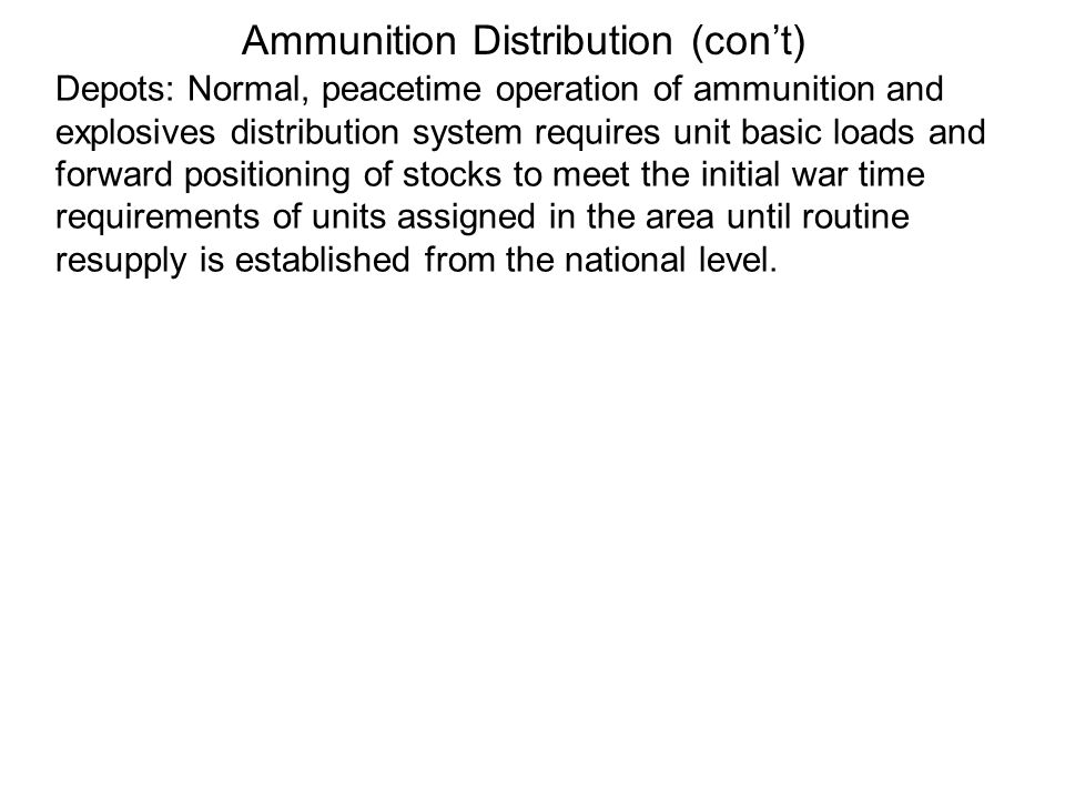 Ammunition Distribution (con't)