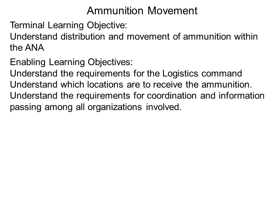 Ammunition Movement Terminal Learning Objective:
