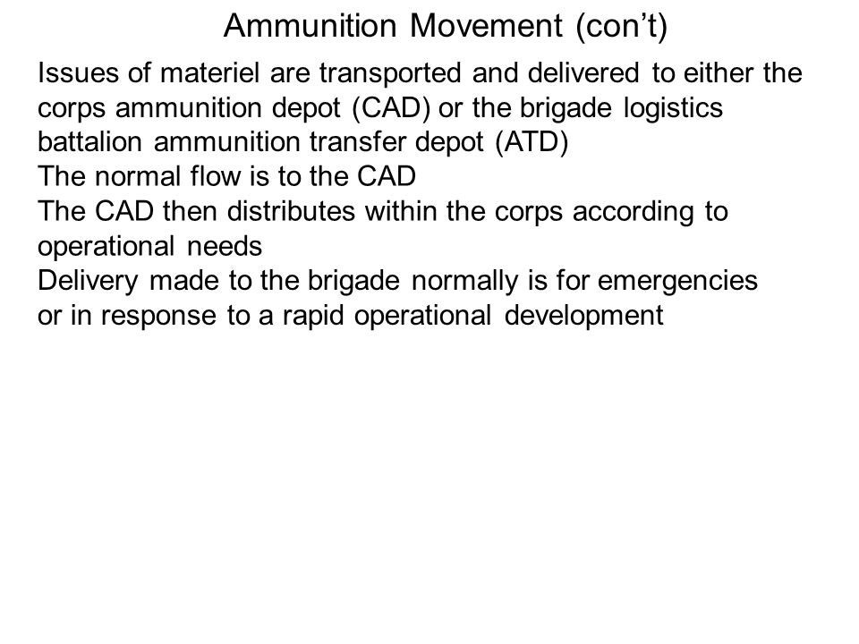 Ammunition Movement (con't)
