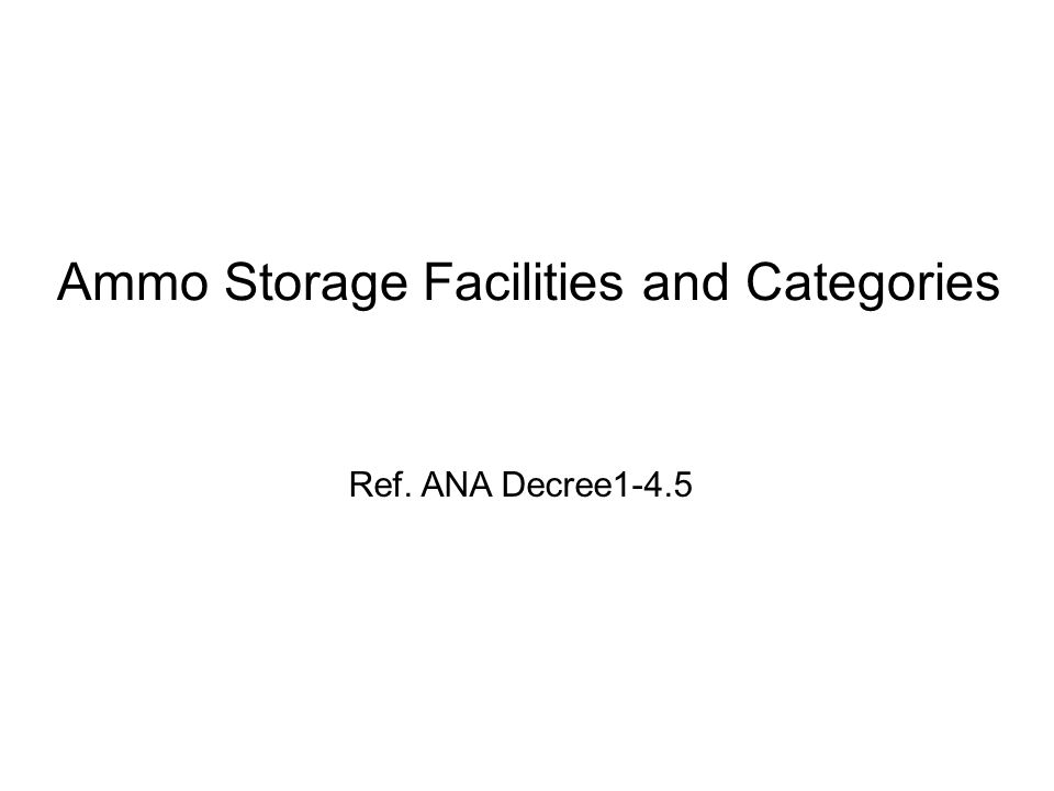 Ammo Storage Facilities and Categories