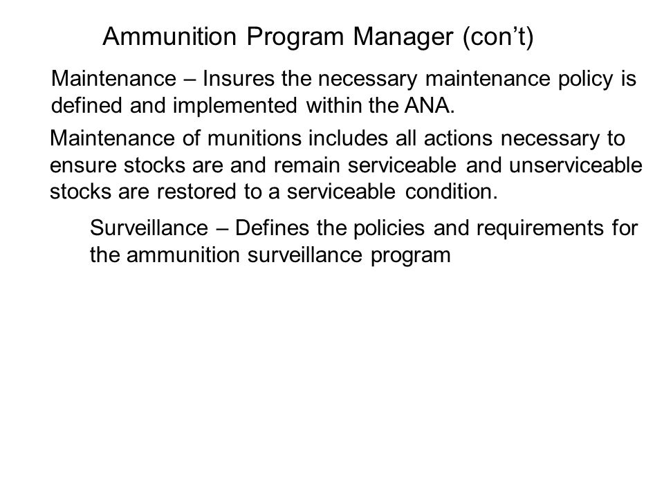 Ammunition Program Manager (con't)
