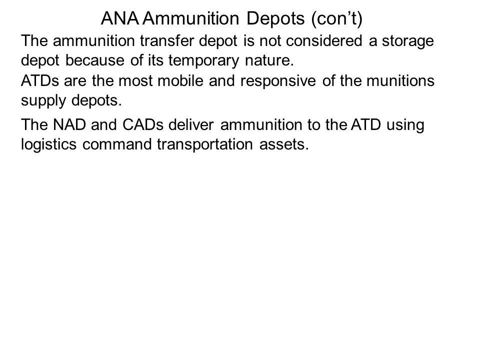 ANA Ammunition Depots (con't)