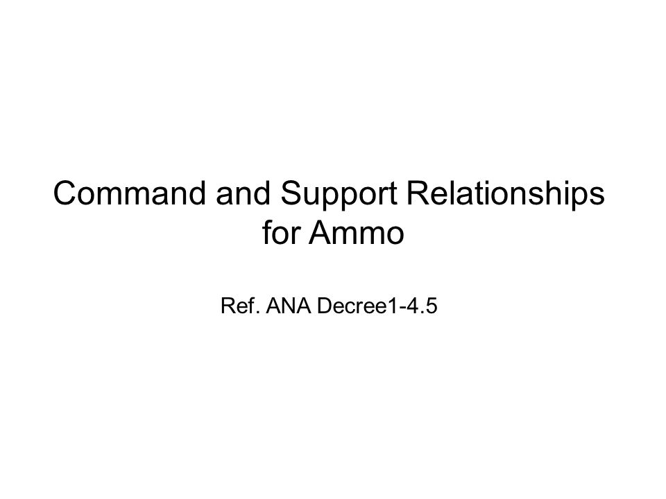 Command and Support Relationships