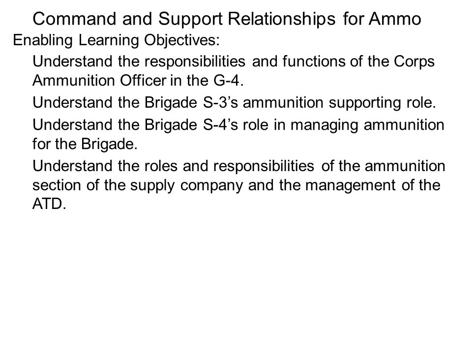 Command and Support Relationships for Ammo