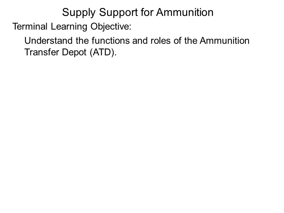 Supply Support for Ammunition