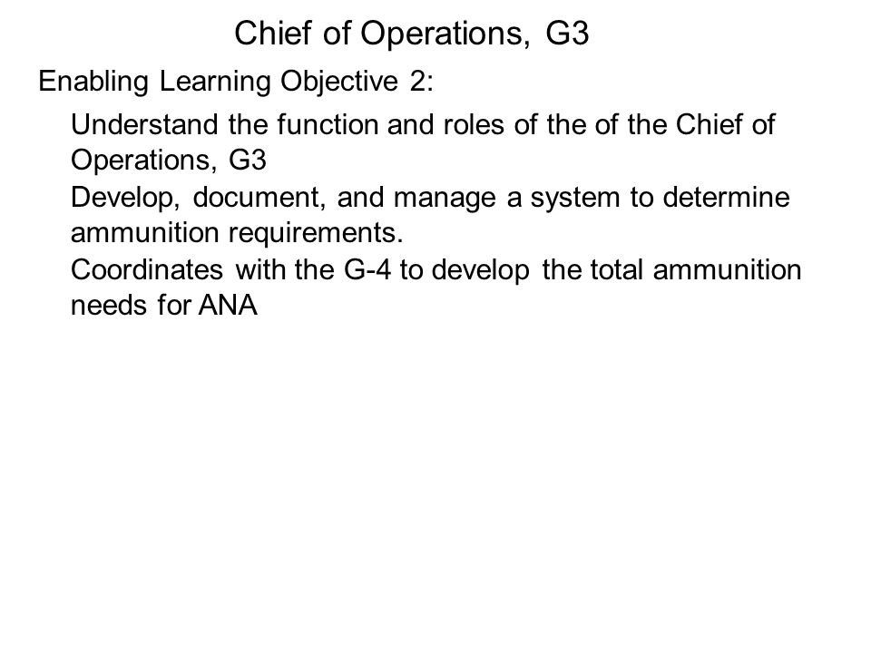 Chief of Operations, G3 Enabling Learning Objective 2: