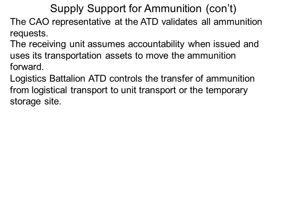 Supply Support for Ammunition (con't)