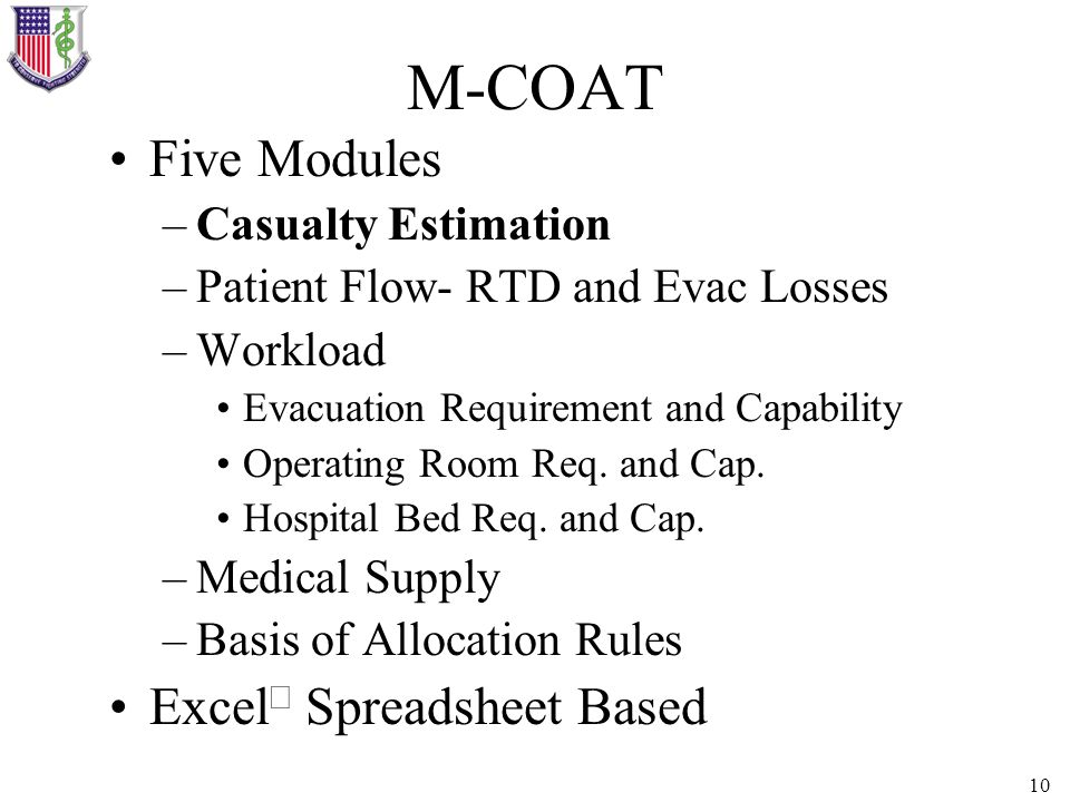M-COAT Five Modules ExcelÒ Spreadsheet Based Casualty Estimation