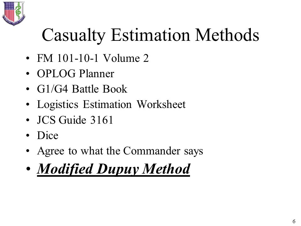 Casualty Estimation Methods