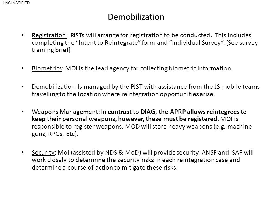 UNCLASSIFIED Demobilization.