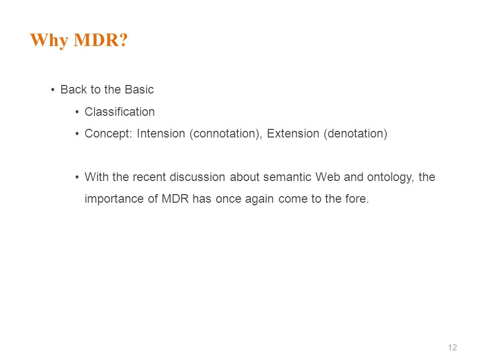 Why MDR Back to the Basic Classification