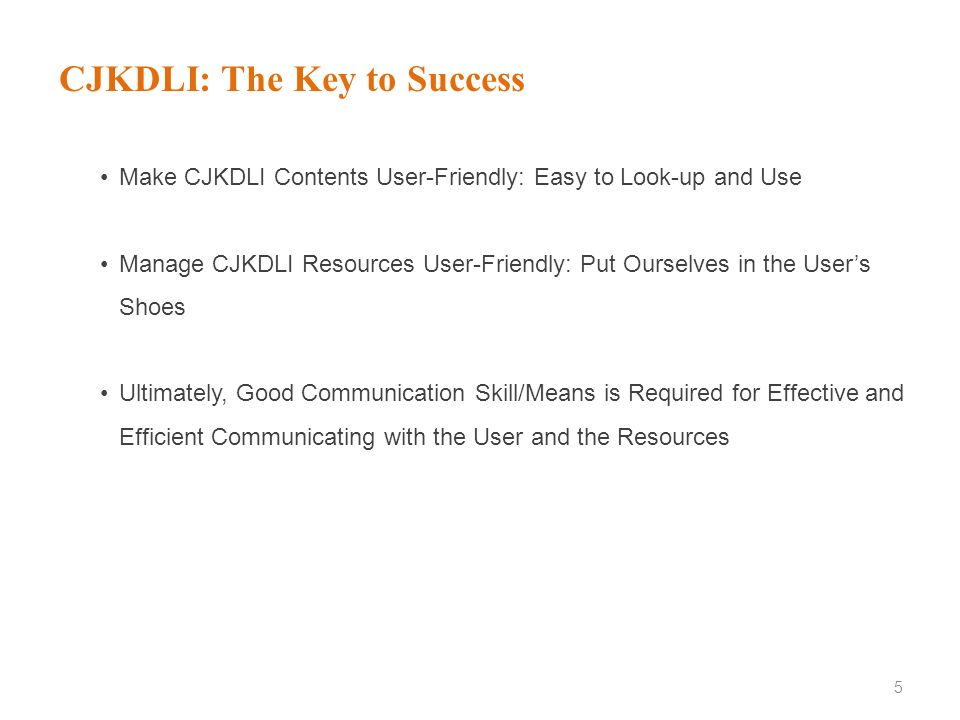 CJKDLI: The Key to Success