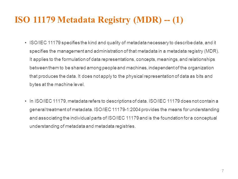 ISO 11179 Metadata Registry (MDR) -- (1)