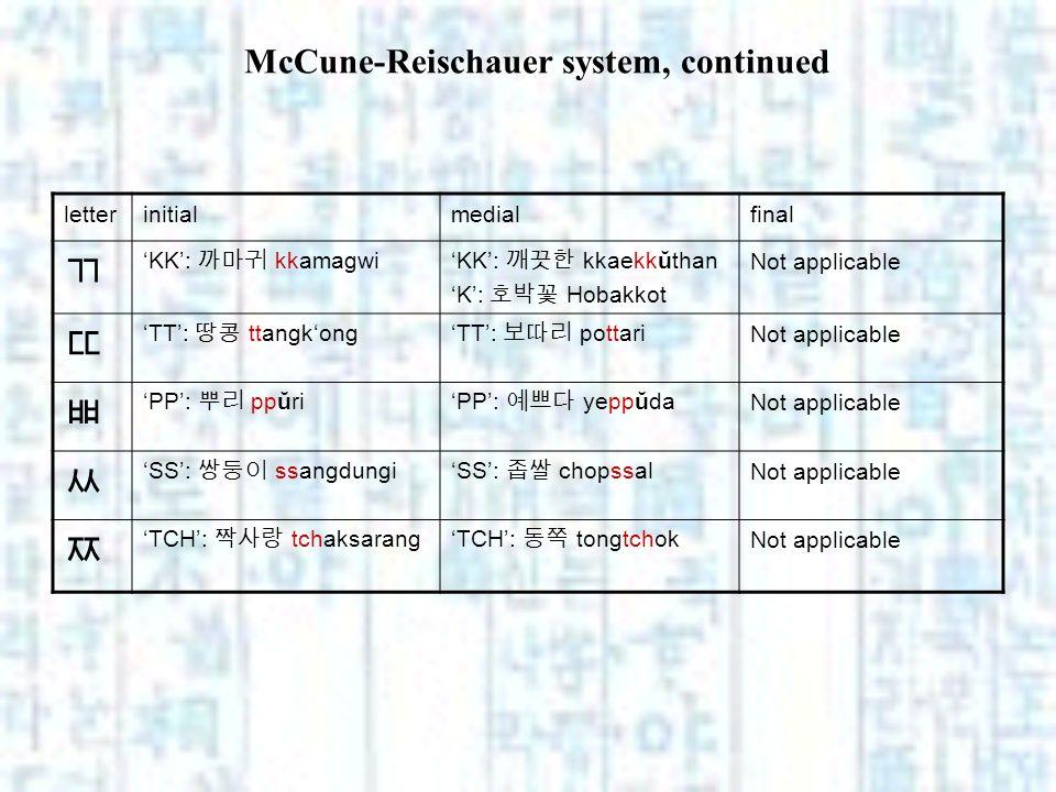 McCune-Reischauer system, continued