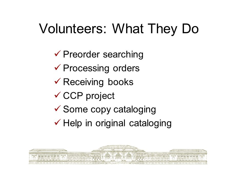 Volunteers: What They Do