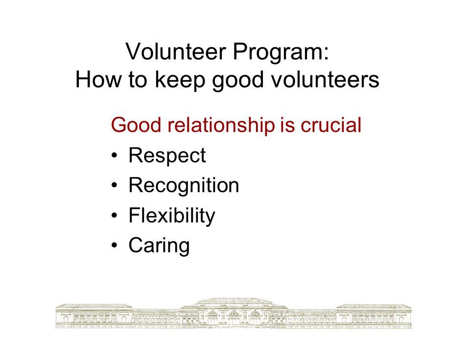 Volunteer Program: How to keep good volunteers