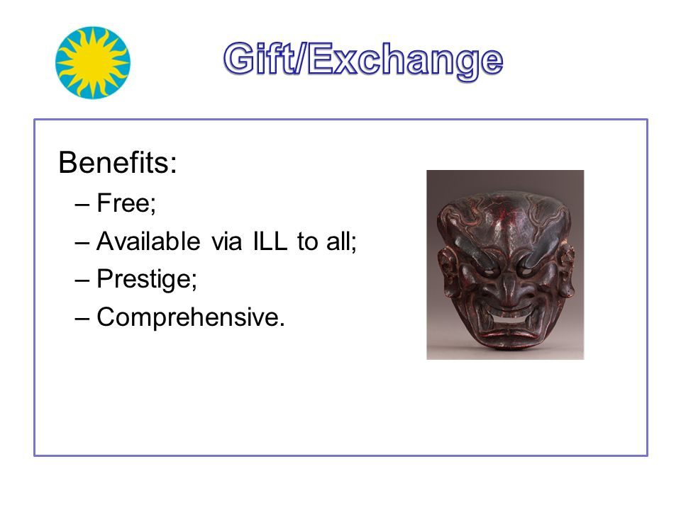 Gift/Exchange Benefits: Free; Available via ILL to all; Prestige;