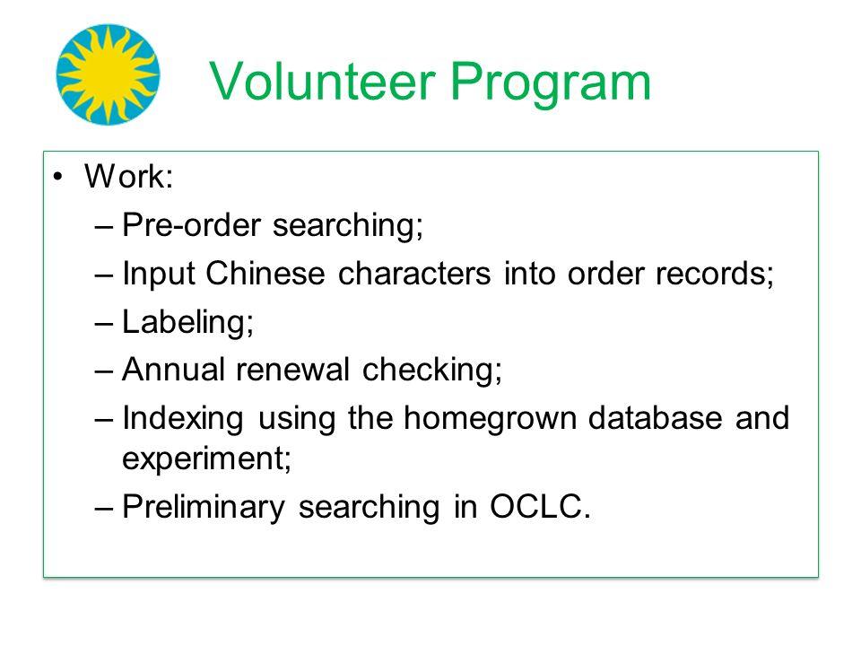 Volunteer Program Work: Pre-order searching;
