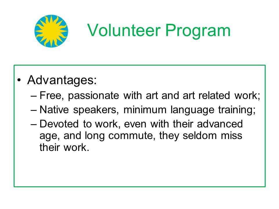 Volunteer Program Advantages: