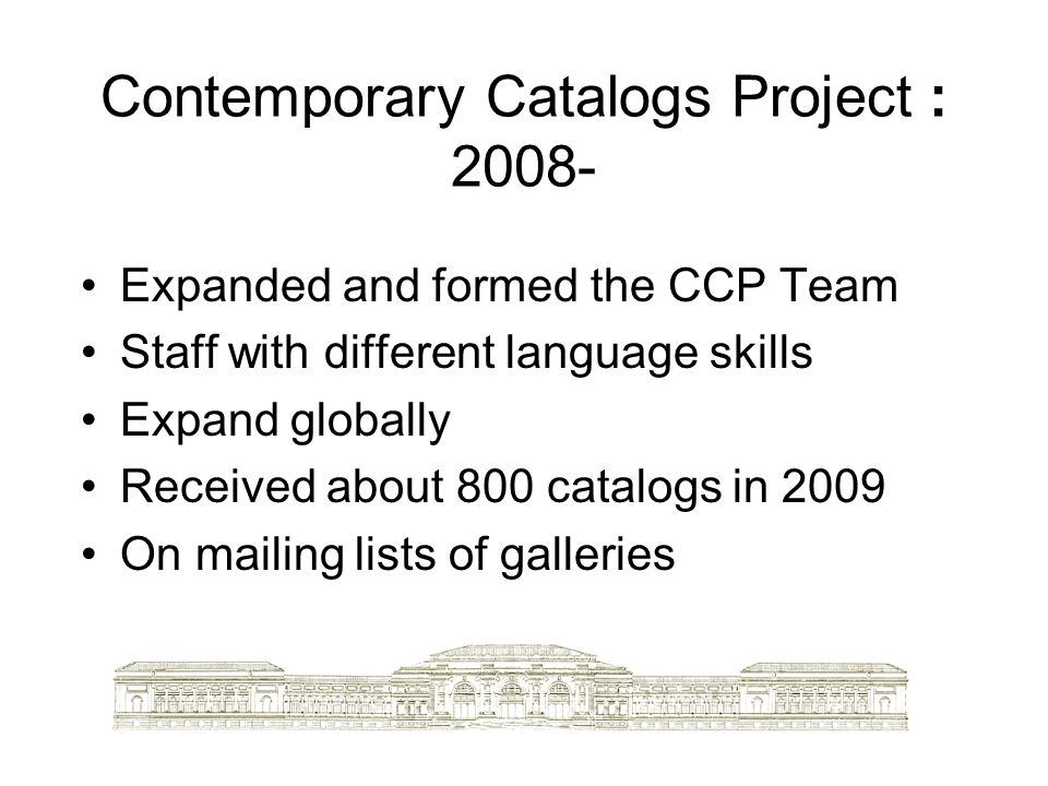 Contemporary Catalogs Project : 2008-